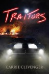 Traitors - Carrie Clevenger