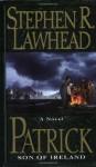 Patrick - Stephen R. Lawhead
