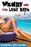 Wendy and the Lost Boys - Barbara Silkstone