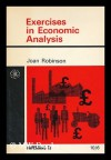 Exercises in Economic Analysis - Joan Robinson