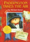 Paddington Takes the Air - Michael Bond, Peggy Fortnum