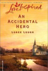 An Accidental Hero - Loree Lough