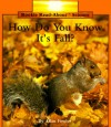H.D.Y.K. It's Fall? Pbk (Rookie Read-About Science) - Allan Fowler