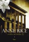 A Hora das Bruxas I - Waldéa Barcellos, Anne Rice
