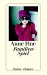 Familien-Spiel - Anne Fine, Barbara Heller
