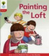 Painting the Loft - Roderick Hunt, Alex Brychta