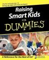 Raising Smart Kids For Dummies - Marlene Targ Brill