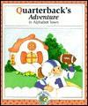 Quarterback's Adventure in Alphabet Town - Janet McDonnell