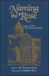 Naming the Rose - Umberto Eco, M. Thomas Inge
