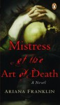 Mistress of the Art of Death - Ariana Franklin