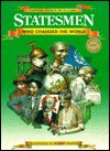 Statesmen Who Changed the Wld(oop) - Chelsea House Publishers, Jacqueline Dineen