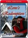 Love's Redemption - Sage Burnett