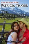Colton creek cowboy (Slater Sisters, #3) - Patricia Thayer