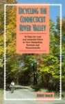 Bicycling the Connecticut River Valley - Robert Immler