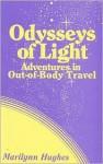 Odysseys Of Light - Marilynn Hughes