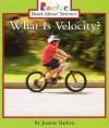 What Is Velocity? - Joanne Barkan, Linda Bullock