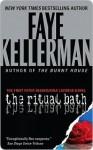 The Ritual Bath (Peter Decker/Rina Lazarus, #1) - Faye Kellerman