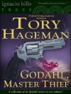 Godahl, Master Thief: A Collection (Six Godahl stories in one volume!) - Tory Hageman, Frederick Irving Anderson