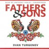 Fathers & Sons - Ivan Turgenev, Anthony Heald