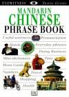 Eyewitness Travel Phrase Book: Mandarin Chinese - Angela Wilkes