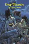 Deep Wizardry - Diane Duane, Christina Moore