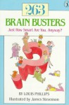 263 Brain Busters: Just How Smart are You, Anyway? - Louis Phillips