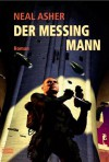 Der Messingmann - Neal Asher, Thomas Schichtel