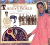 Welcome to Addy's World · 1864: Growing Up During America's Civil War (American Girls Collection) - Susan Sinnott, Laszlo Kubinyi, Jamie Young