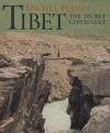 Tibet: The Secret Continent - Michel Peissel