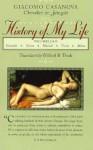 History of My Life, Vols. 7 & 8 - Giacomo Casanova, Willard R. Trask