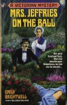 Mrs. Jeffries on the Ball (Victorian Mystery) - Emily Brightwell