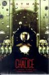 Batman: The Chalice - Chuck Dixon, John Van Fleet