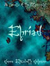 Ehriad: A Novella of the Otherworld - Jenna Elizabeth Johnson