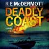 Deadly Coast - R.E. McDermott, Todd Haberkorn