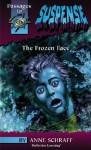 Frozen Face - Anne Schraff