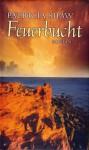 Feuerbucht : Roman. - Patricia Shaw