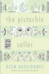 The Pistachio Seller - Reem Bassiouney, Osman Nusairi