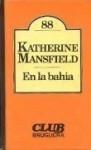 En la bahía - Katherine Mansfield