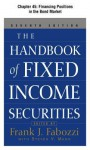 The Handbook of Fixed Income Securities, Chapter 45 - Financing Positions in the Bond Market - Frank J. Fabozzi
