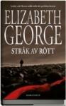 Stråk av rött (Thomas Lynley och Barbara Havers #15) - Elizabeth George
