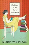 The House at the End of Hope Street: A Novel - Menna van Praag