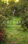 The Orchard: A Memoir - Theresa Weir