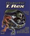 Robotic T. Rex - Paul Beck