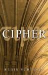 Cipher - Regis Schilken
