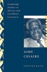 Aime Cesaire - Gregson Davis, Abiola Irele
