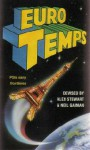 Eurotemps - Colin Greenland, Brian M. Stableford, Roz Kaveney, Jenny M. Jones, Marcus L. Rowland, David Langford, Graham Joyce, Alex Stewart, Molly Brown, Liz Holliday, Anne Gray, Chris Amies, Tina Anghelatos, Neil Gaiman, Storm Constantine