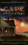 Cape Encounters: Contemporary Cape Cod Ghost Stories - Dan Gordon, Gary Joseph