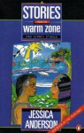Stories From The Warm Zone and Sydney Stories - Jessica Anderson