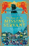 The Case of the Missing Servant: Vish Puri, Most Private Investigator - Tarquin Hall