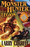 Monster Hunter Legion - Larry Correia